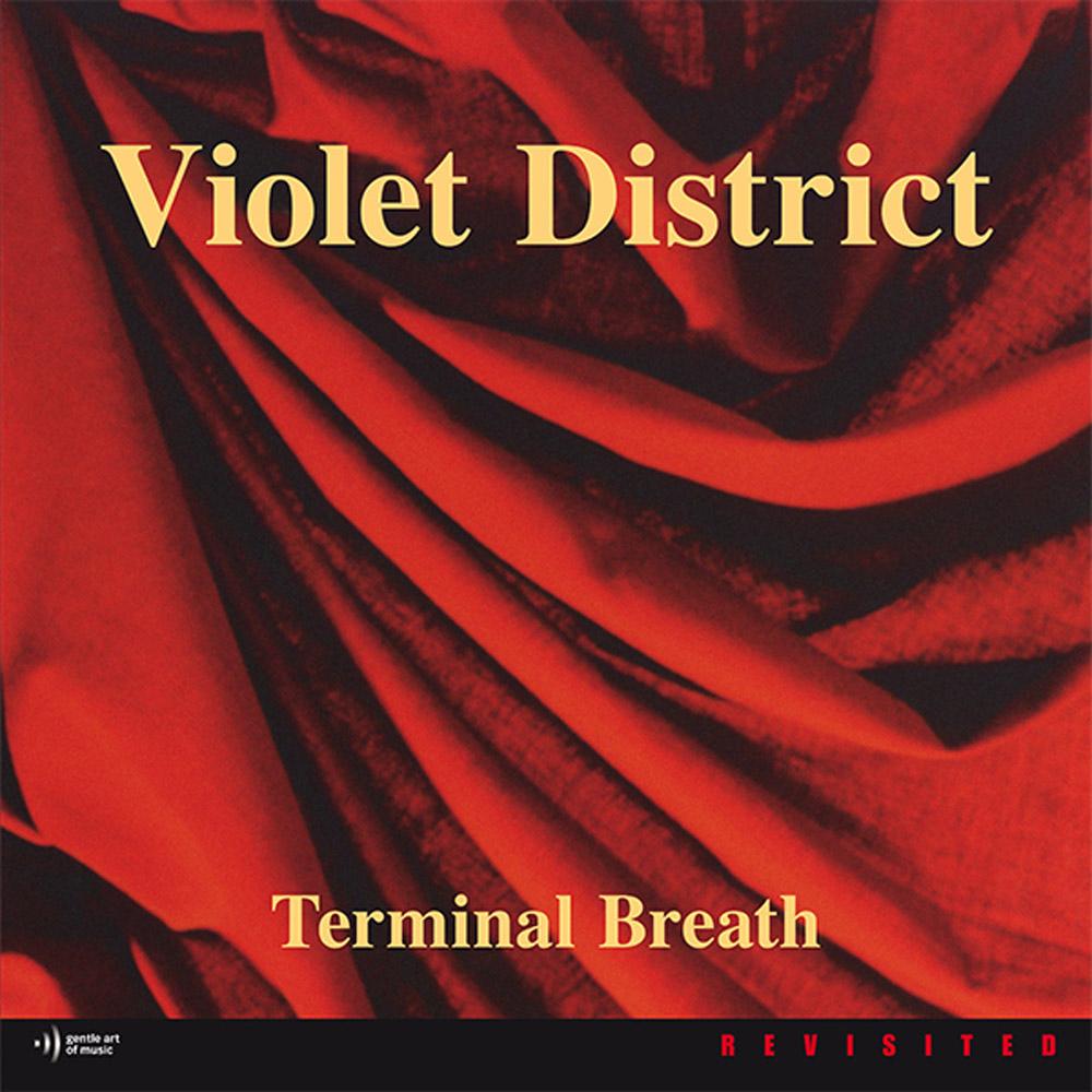 Violet District | Terminal Breath